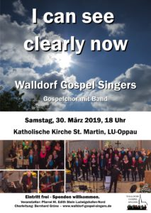 I can see clearly now - Konzert am 30.3.2019 in der kath. Kirche St. Martin in Ludwigshafen-Oppau