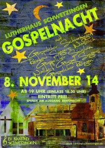3. Schwetzinger Gospelnacht am 8. November 2014 um 19:00 im Lutherhaus